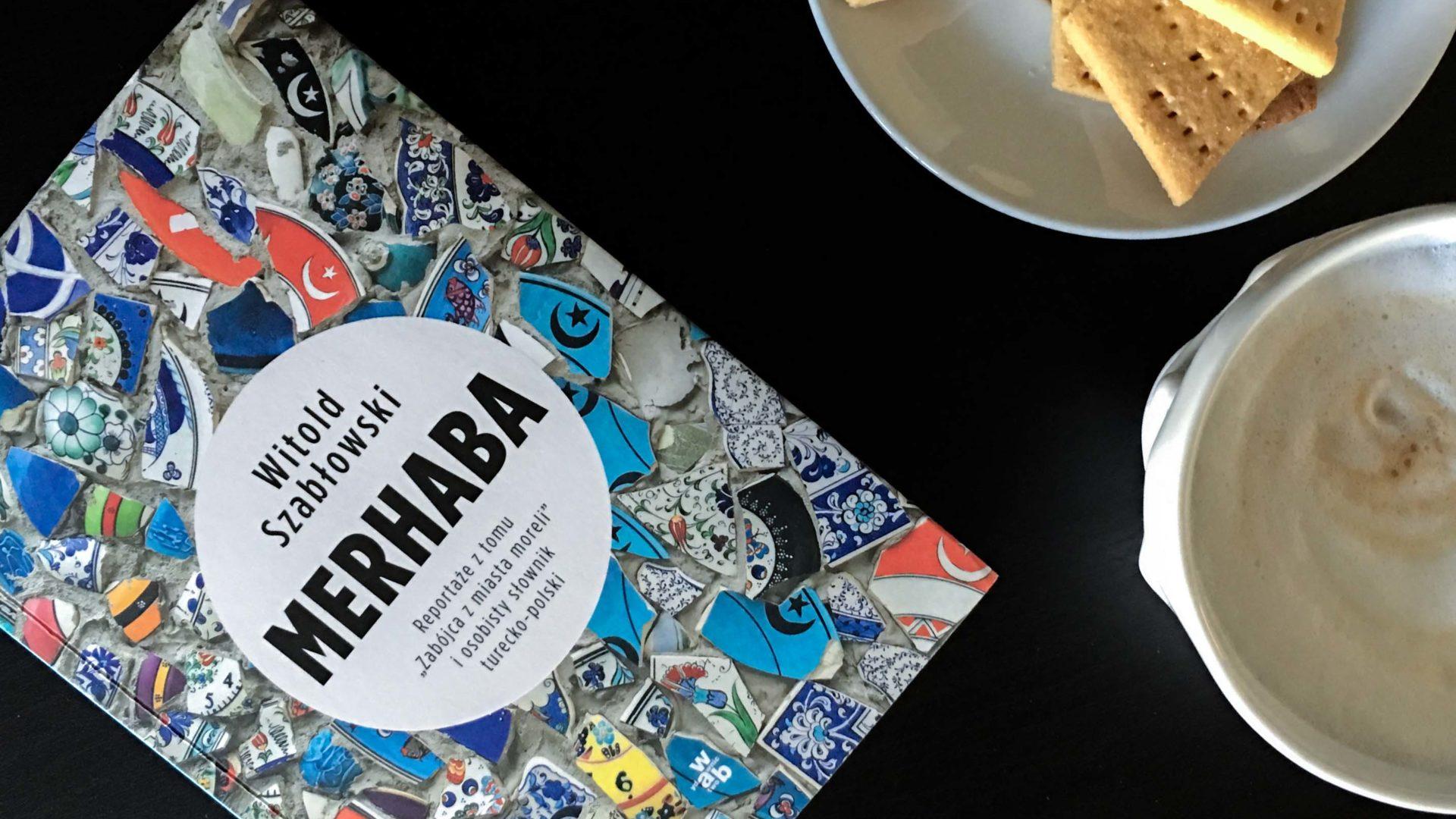 Podróż z książką - Merhaba