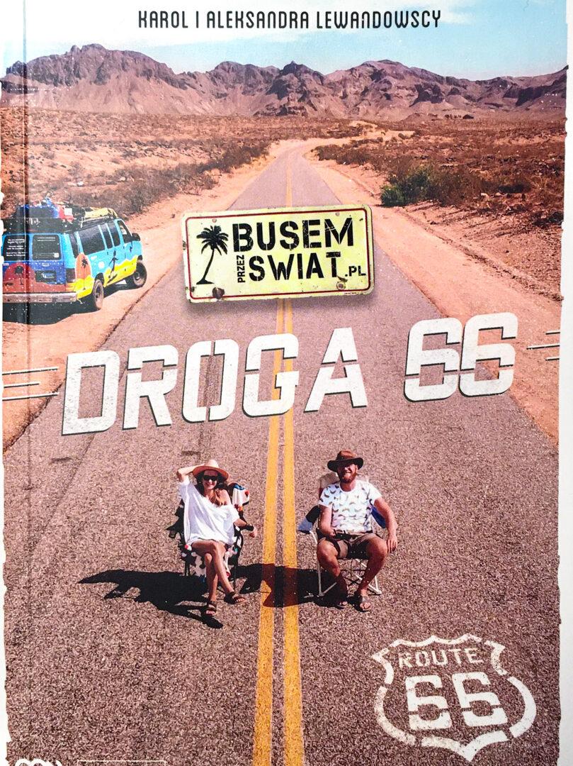 Podróż z książką - Busem Przez Świat. Droga 66